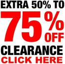 CLEARANCE ITEMS UP TO 75% OFF